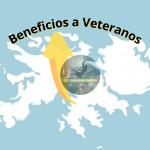 Beneficios a Veteranos bajo la ley 24310